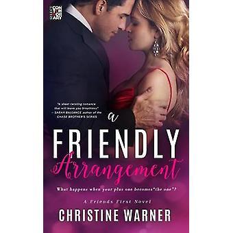 A Friendly Arrangement by Warner & Christine