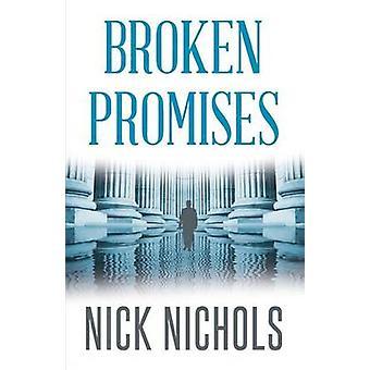 Broken Promises by Nichols & Nick
