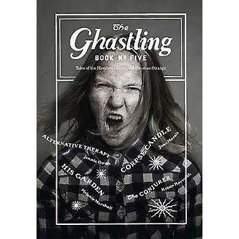 The Ghastling Book Five by Parfitt & Rebecca