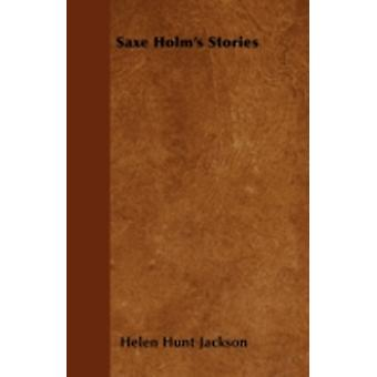 Saxe Holms Stories by Jackson & Helen Hunt