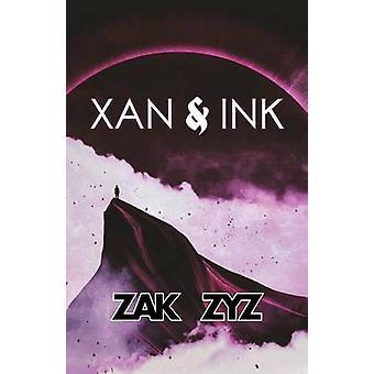 Xan und Tinte von Zyz & Zak