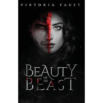 Beauty of The Beast by Faust & Viktoria