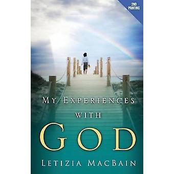My Experiences with God by Macbain & Letizia