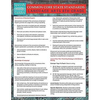 Common Core State Standards Language Arts 8th Grade Speedy Study Guides by Publishing LLC & Speedy