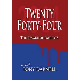 Twenty FortyFour The League of Patriots by Darnell & Tony