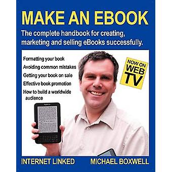 Make an eBook by Boxwell & Michael