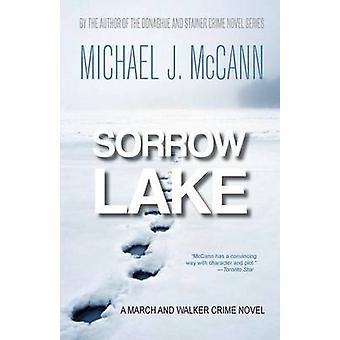 Sorrow Lake by McCann & Michael J.