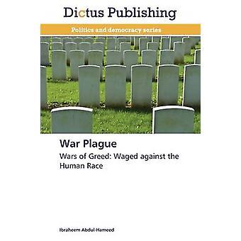 War Plague by AbdulHameed Ibraheem