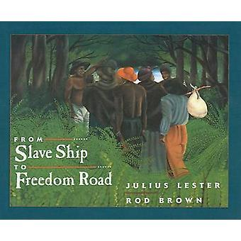 From Slave Ship to Freedom Road by Julius Lester - 9780780799578 Book