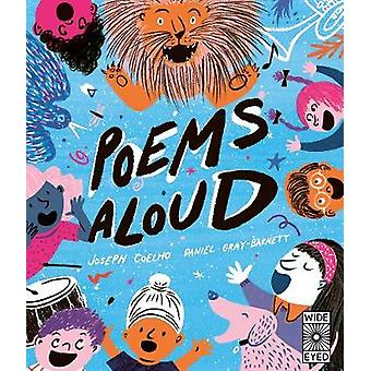 Poems Aloud - An anthology of poems to read out loud by Joseph Coelho