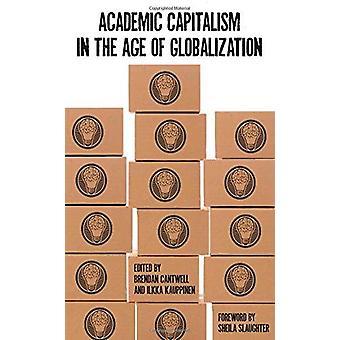 الأكاديمية الرأسمالية في عصر العولمة عن طريق بريندان كانتويل-