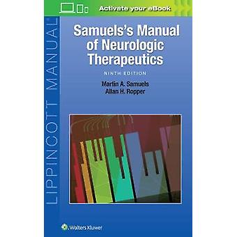 Samuel's Manual of Neurologic Therapeutics by Martin Samuels - Allan