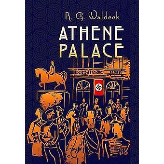 Athene Palace by R.G. Waldeck - 9781592110087 Book