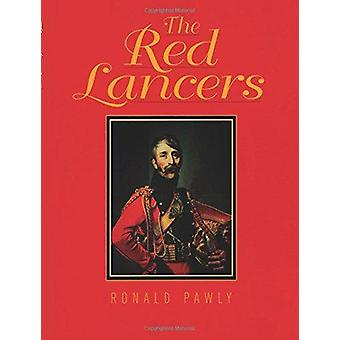 The Red Lancers by Ronald Pawly - 9781785003363 Book