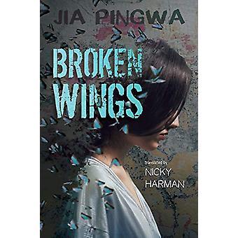 Broken Wings by Jia Pingwa - 9781910760451 Book