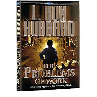 The Problems of Work - Scientology Applied to the Workaday World by L.