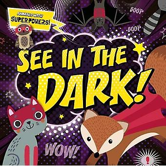 See In the Dark! by Emilie Dufresne - 9781786376169 Book