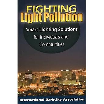 Fighting Light Pollution: Smart Lighting Solutions for Individuals and Communities
