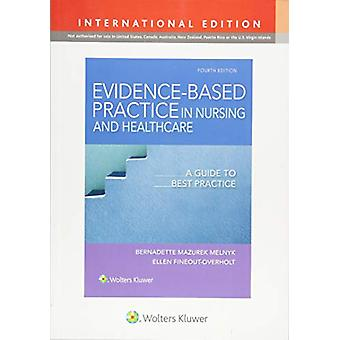 Evidence-Based Practice in Nursing & Healthcare - A Guide to Best