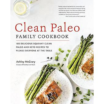 Clean Paleo Family Cookbook by McCrary & Ashley