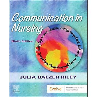 Communication in Nursing by Riley - 9780323625487 Book