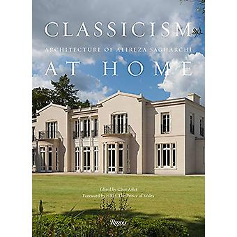 Classicism at Home by Alireza Sagharchi - 9780847864201 Book