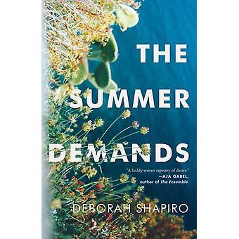 The Summer Demands by Deborah Shapiro