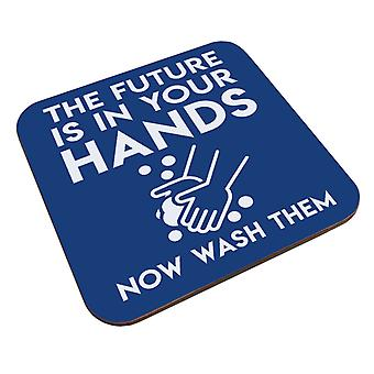 Die Zukunft ist in Ihren Händen jetzt waschen Sie Sie Untersetzer
