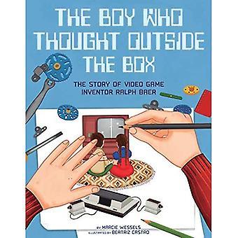 Chłopiec, który myślał poza pole: Historia wynalazcy gier wideo Ralph Baer (ludzie, którzy ukształtowali nasz świat)