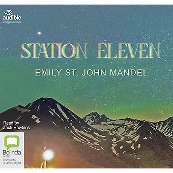 Station Eleven by Mandel & Emily St. John