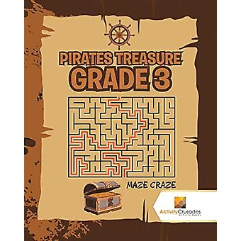Pirates Treasure Grade 3 - Maze Craze by Activity Crusades - 978022821