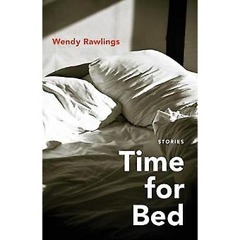 Time for Bed - Stories by Wendy Rawlings - 9780807171516 Book