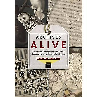 Archives Alive - Expanding Engagement with Pblic Library Archives and