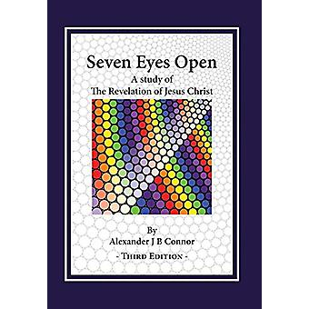 Seven Eyes Open - A Study Of The Revelation Of Jesus Christ by Alexand