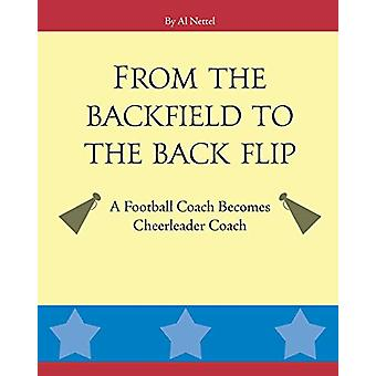 From the Backfield to the Back Flip - A Football Coach Becomes Cheerle