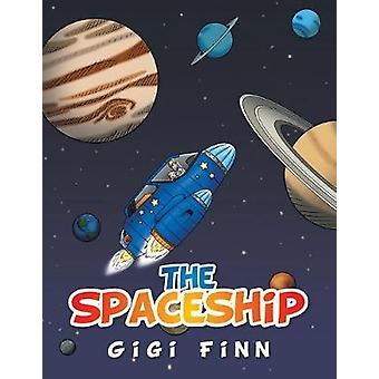 The Spaceship by Gigi Finn - 9781543449273 Book
