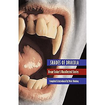 Shades of Dracula by Peter Haining - 9781933993065 Book