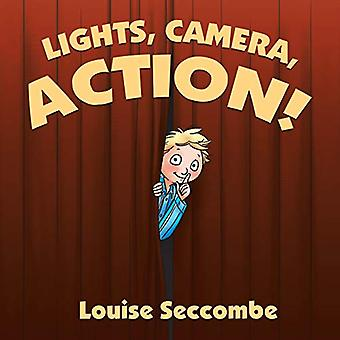 Lights - Camera - Action! by Louise Seccombe - 9781984504173 Book