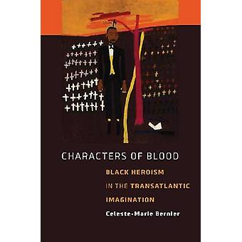 Characters of Blood by Bernier