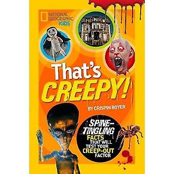Thats Creepy par Crispin Boyer