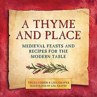 A Thyme and Place by Lisa GravesTricia Cohen