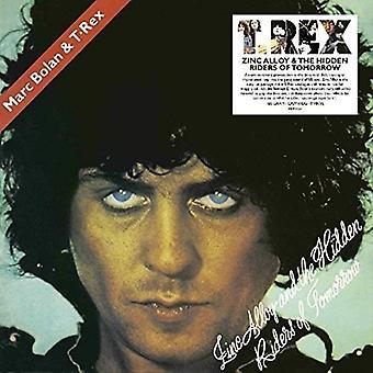 T.Rex - Zinc Alloy And The Hidden Riders Of Tomorrow Vinyl