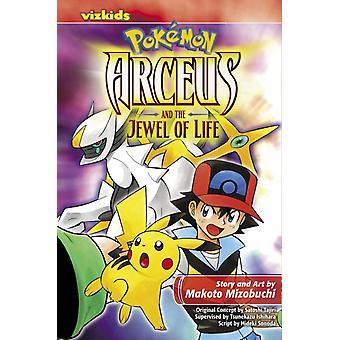 Pokemon Arceus en het juweel van het leven door Makoto Mizobuchi & Andere Tsunekazu Ishihara & Van een idee van Satoshi Tajiri & Tekst door Hideki Sonoda
