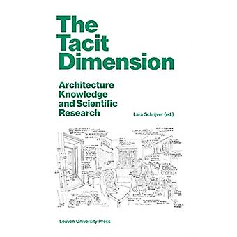The Tacit Dimension by Edited by Lara Schrijver