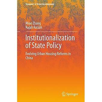 إضفاء الطابع المؤسسي على سياسة الدولة - الإصلاحات المتطورة في مجال الإسكان الحضري