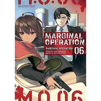 Marginal Operation Volume 6 Marginal Operation manga 6