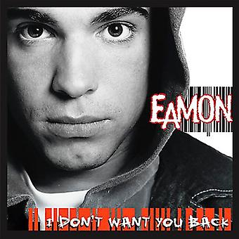 Eamon - I Don't Want You Back [CD] USA import