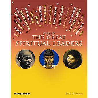 Leben der großen spirituellen Führer - 20 inspirierende Geschichten von Heinrich
