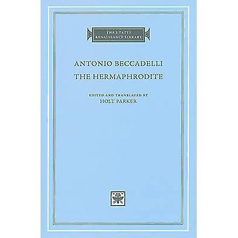 El hermafrodita por Antonio Beccadelli - Holt Parker - 9780674047570