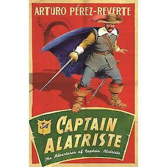 Capitán Alatriste - las aventuras del capitán Alatriste por Arturo Pere